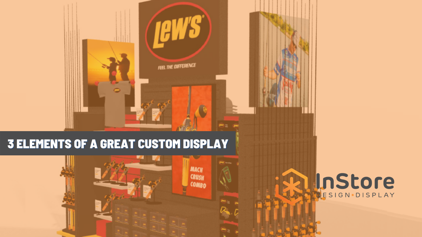 3 Elements of a Great Custom Display