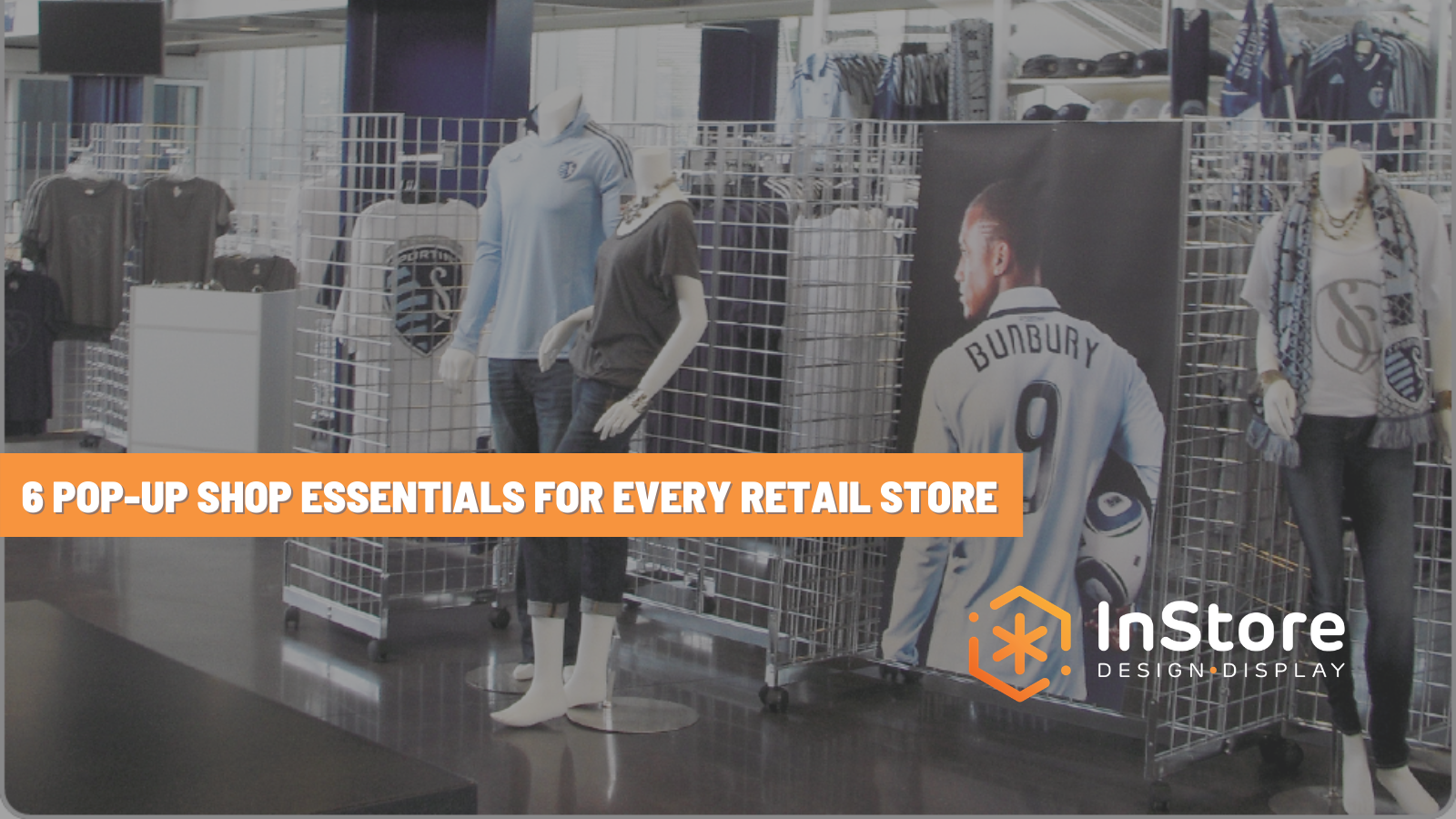 6 Pop-Up Shop Essentials for Every Retail Store