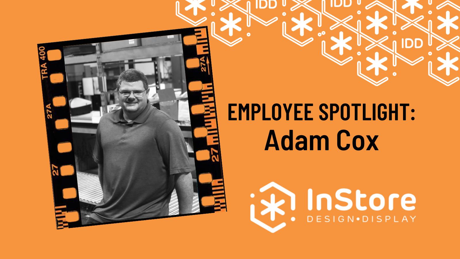 IDD Team Member Spotlight: Adam Cox