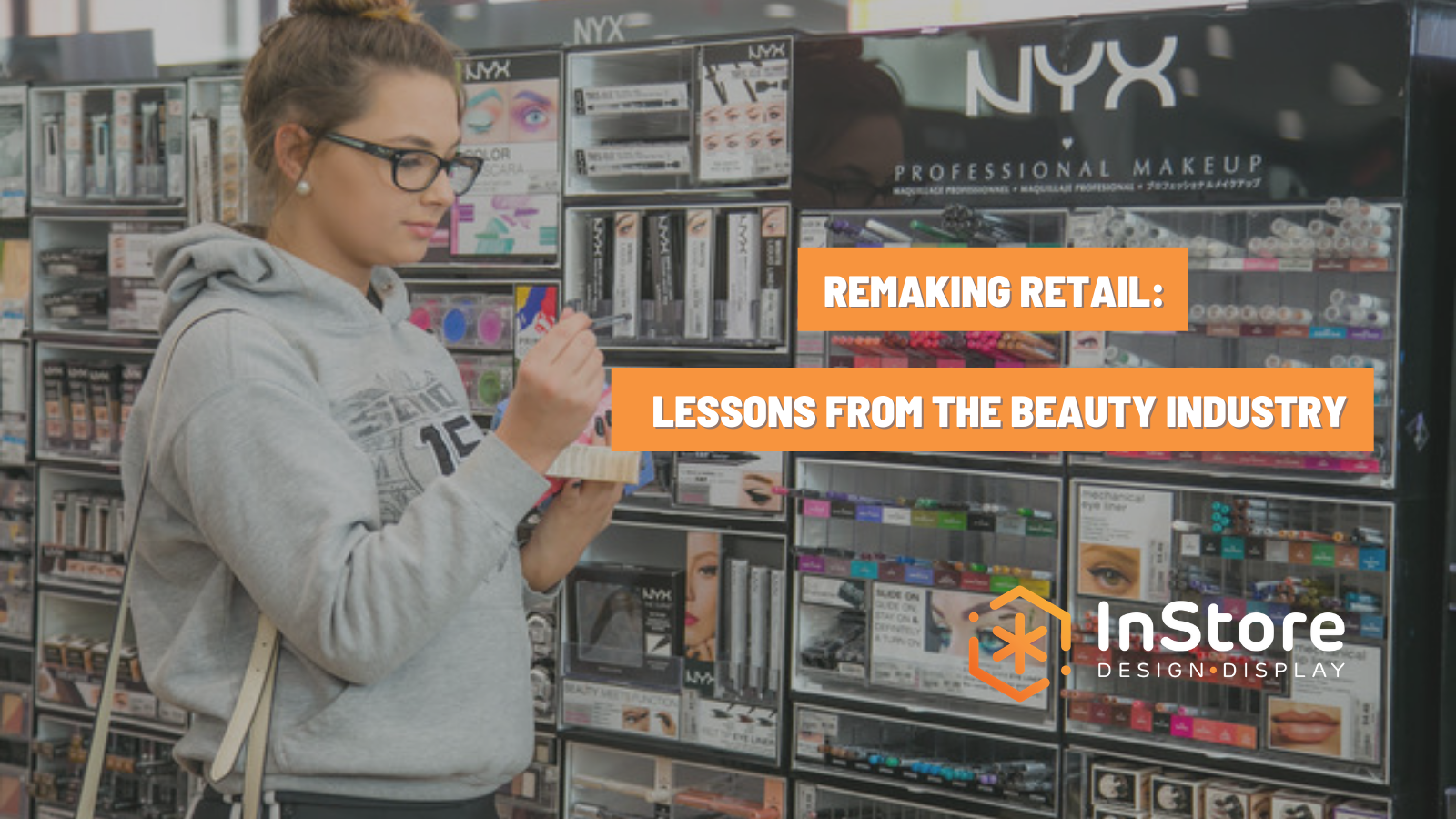 Remaking Retail: Lessons from the Beauty Industry