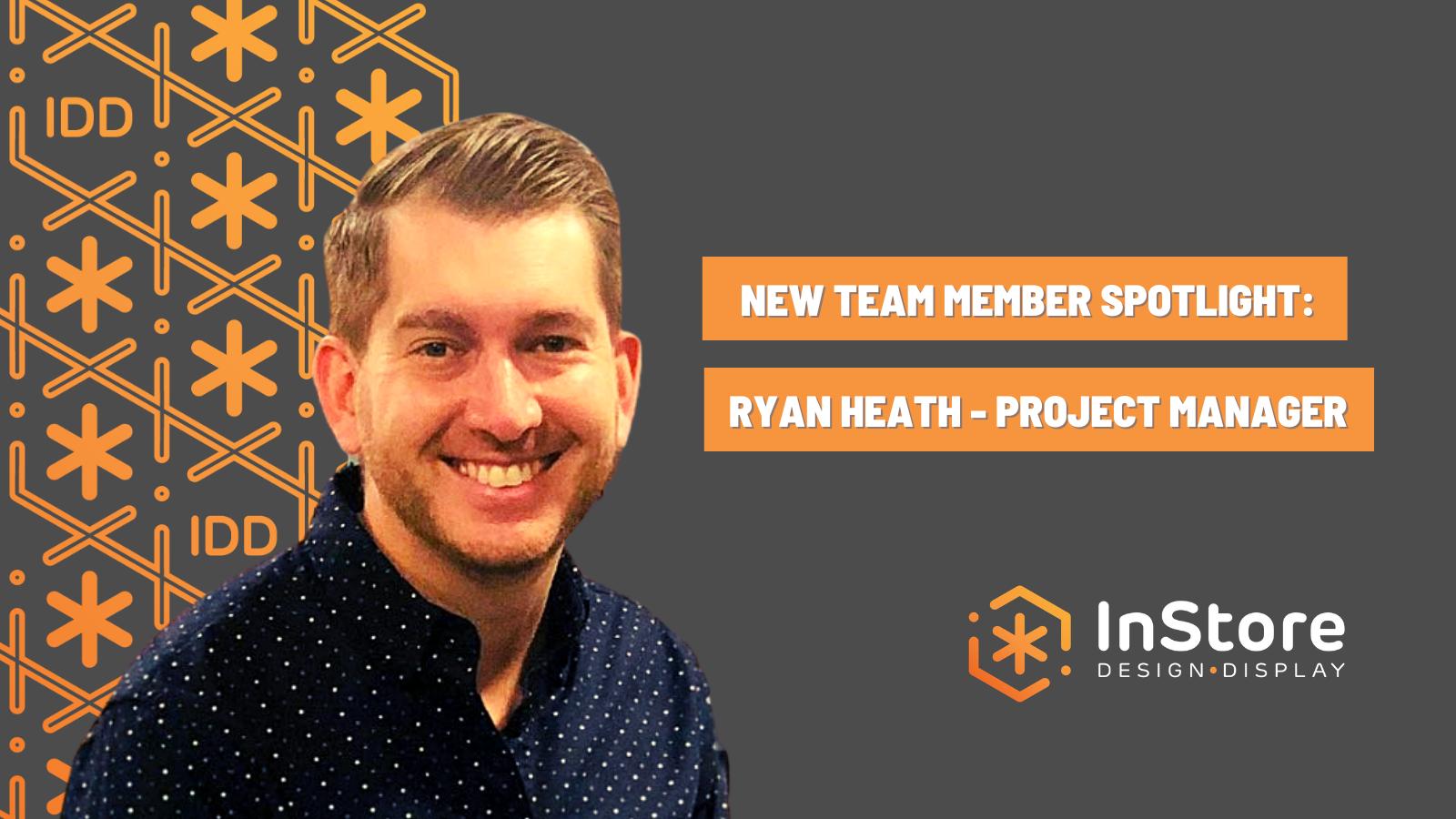 IDD Team Member Spotlight: Ryan Heath