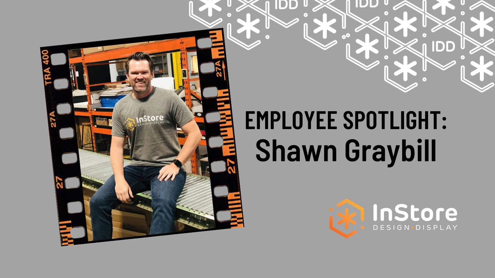 IDD Team Member Spotlight: Shawn Graybill