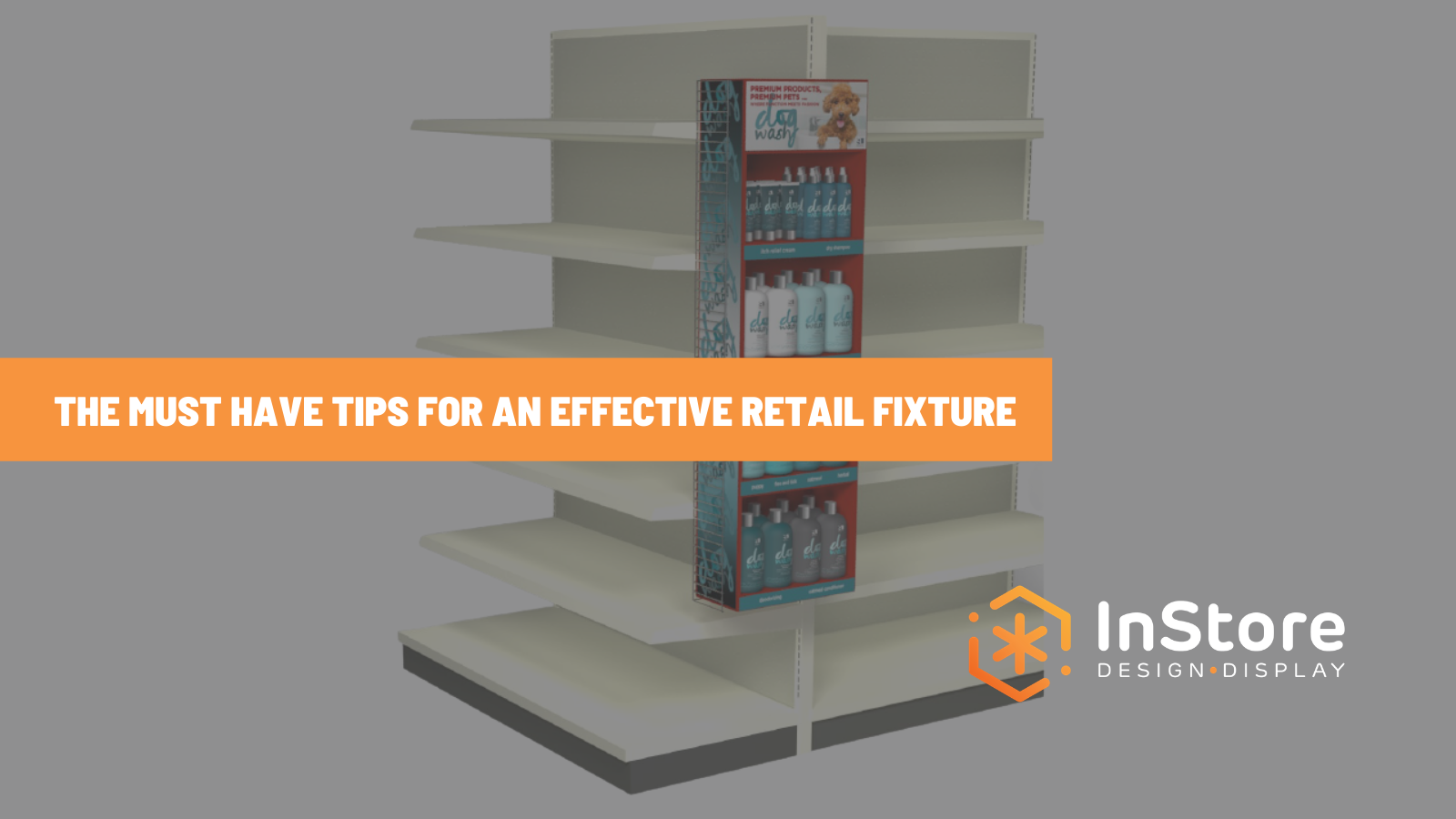 The Essential Elements of an Effective Retail Store Fixture