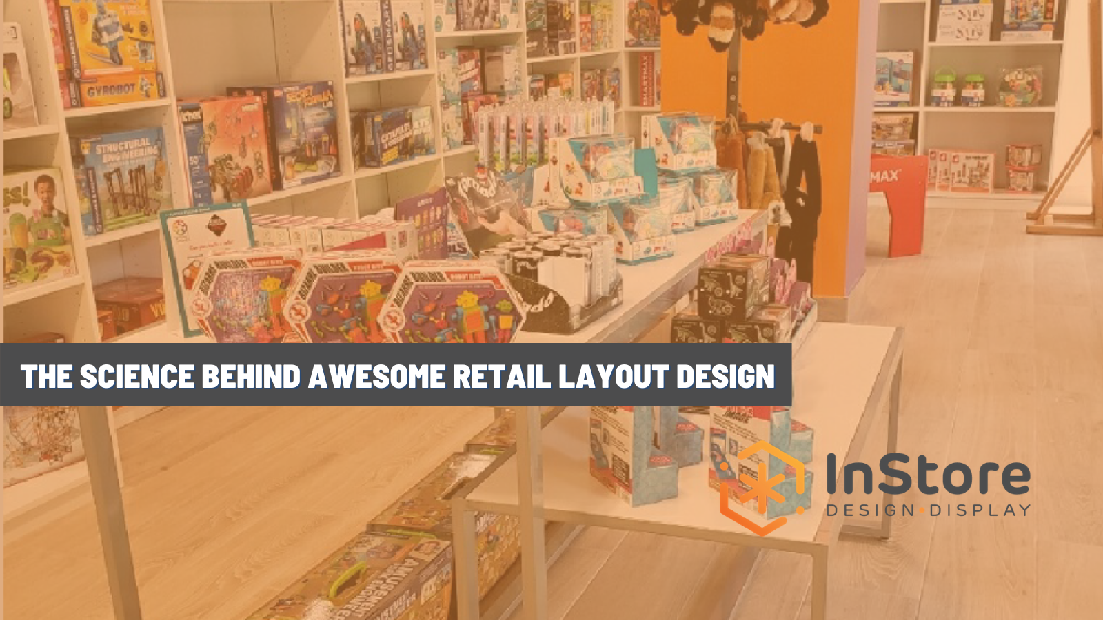 The Science Behind Awesome Retail Layout Design
