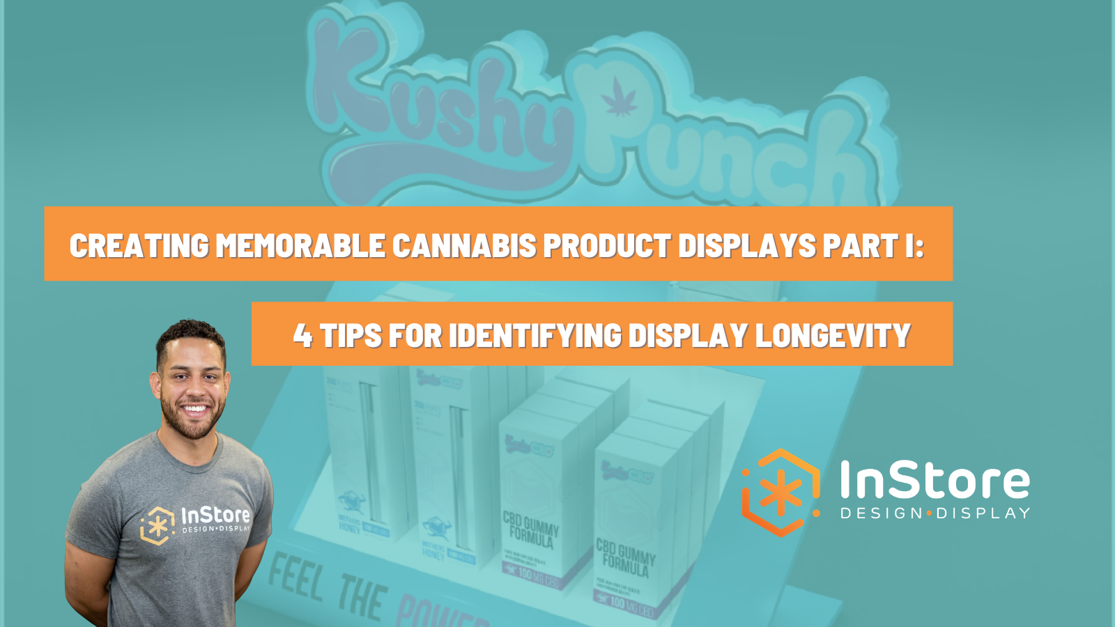 Creating Memorable Cannabis Product Displays: A Three Part Series