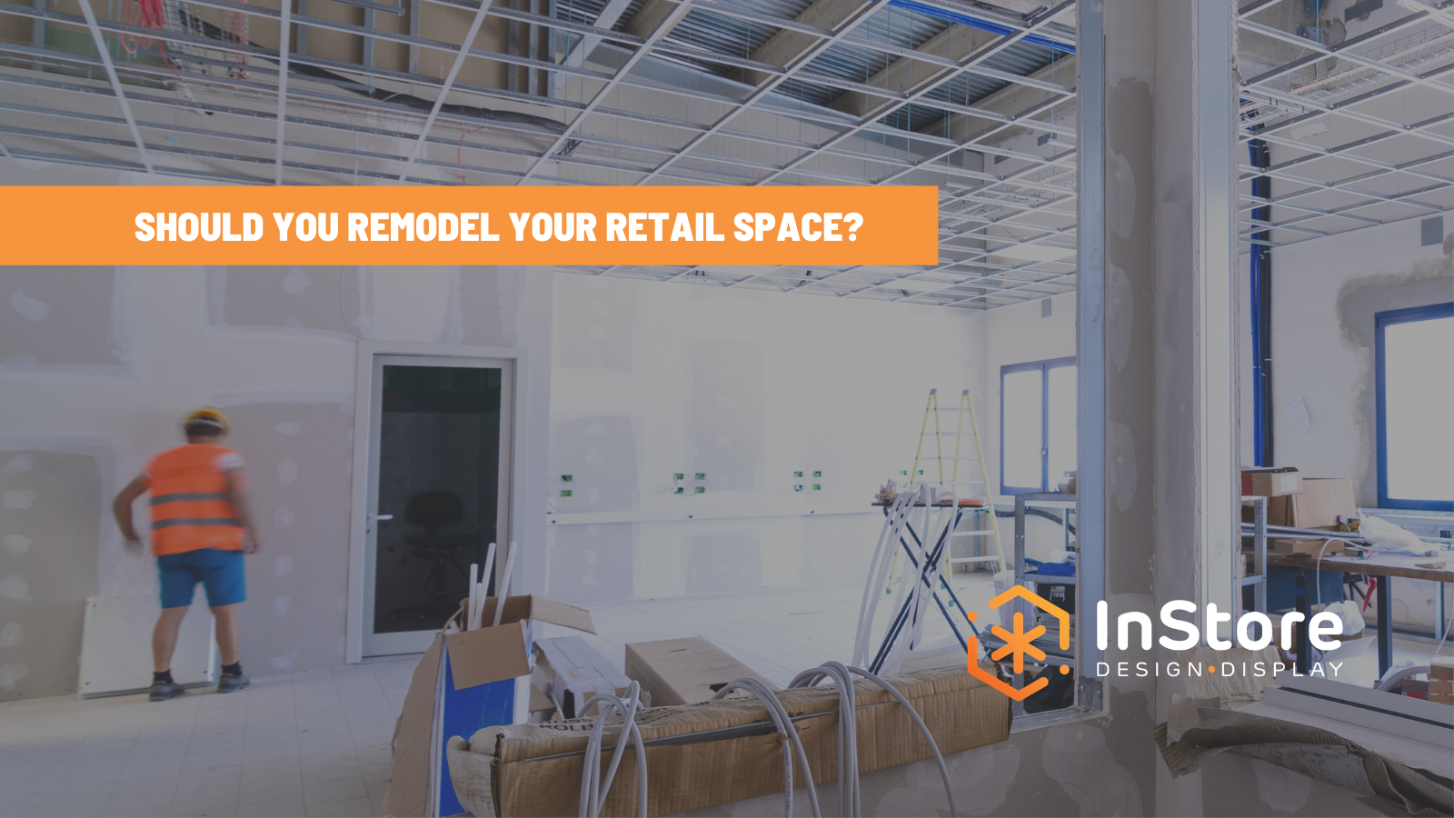 How to Decide: Is a Retail Space Commercial Remodel Right for You?
