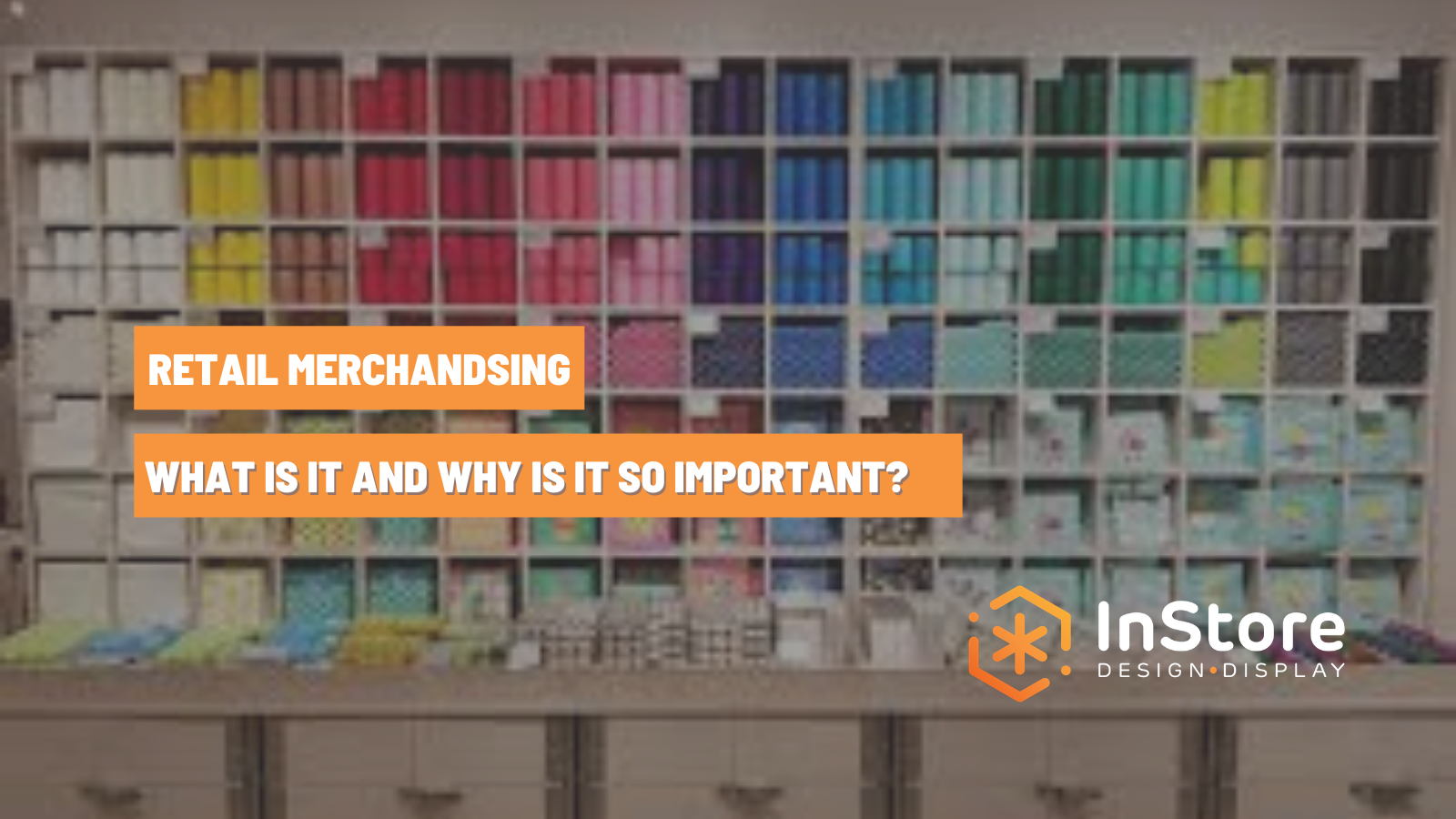 What Are Merchandisers and Why Are They Important for Retailers?